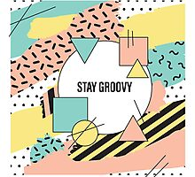 Stay Groovy Photographic Print