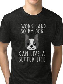 I work hard... Tri-blend T-Shirt