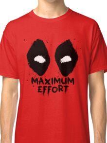 Maximum Effort DP Classic T-Shirt