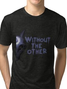 Without the other Wolf Kindred (part) Tri-blend T-Shirt