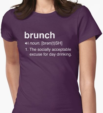Funny Brunch Definition Womens Fitted T-Shirt