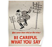 Vintage poster - Be Careful What You Say Poster