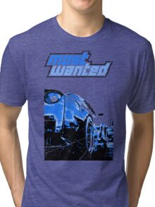 Most Wanted  Tri-blend T-Shirt