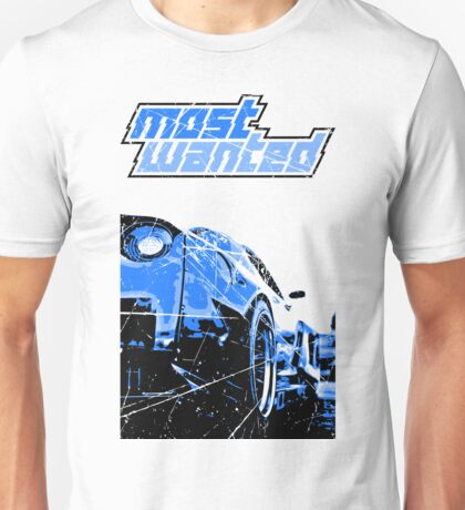Most Wanted  Unisex T-Shirt