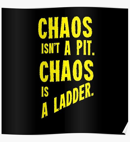 Game of Thrones Baelish Chaos Isn't a Pit Chaos is a Ladder Poster