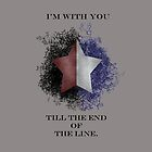 I'm with you till the end of the line by morigirl