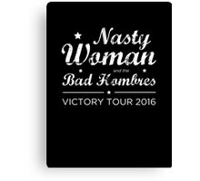 Nasty Woman and the Bad Hombres (White) Canvas Print