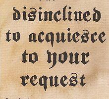 Disinclined to Acquiesce  by Jade Jones