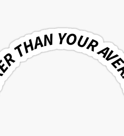 "White ""Sicker Than Your Average"" Notorious B.I.G Biggie Smalls Design Sticker"