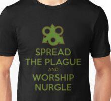 Worship Nurgle Unisex T-Shirt