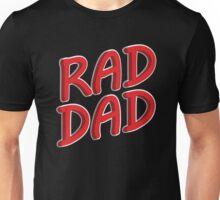 Rad Dad Shirt Unisex T-Shirt