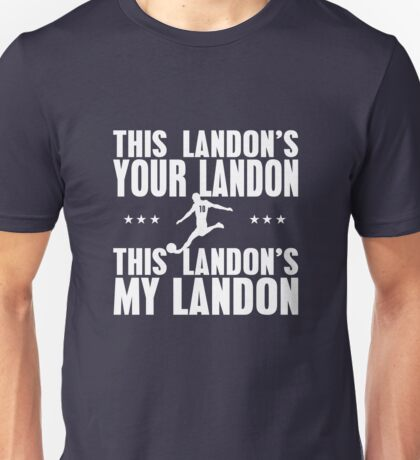 This Landon's Your Landon Unisex T-Shirt