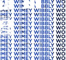 Wibbly Wabbly Typey Wimey Sticker