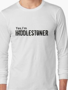 Yes,I'm HIDDLESTONER Long Sleeve T-Shirt