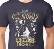 OLD Woman With A English Degree Unisex T-Shirt
