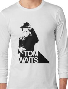 Tom Waits. Long Sleeve T-Shirt