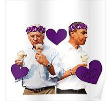 Joe Biden and Barack Obama Eating Ice Cream Poster