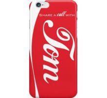 """Share a call"" -Tom iPhone Case/Skin"