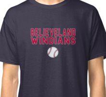 Cleveland Indians Baseball Believe Land Windians Classic T-Shirt
