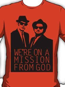 Blues Brothers - We're On A Mission From God T-Shirt