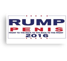 RUMP PENIS 2016 (back to the front to the front to the back) Canvas Print