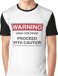 WARNING - PROCEED WITH CAUTION Graphic T-Shirt