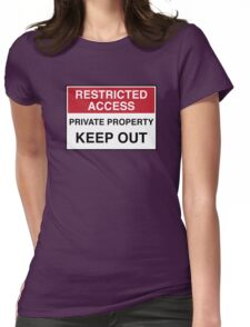 RESTRICTED ACCESS - KEEP OUT Womens Fitted T-Shirt