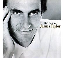 The Best of James Taylor Photographic Print