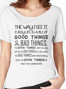 """""""Good Things & Bad Things"""" - 11th Doctor Quote Women's Relaxed Fit T-Shirt"""