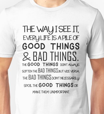 """""""Good Things & Bad Things"""" - 11th Doctor Quote Unisex T-Shirt"""