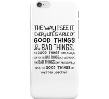 """""""Good Things & Bad Things"""" - 11th Doctor Quote iPhone Case/Skin"""