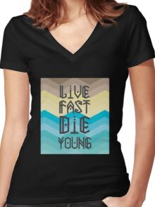 Live Fast Women's Fitted V-Neck T-Shirt