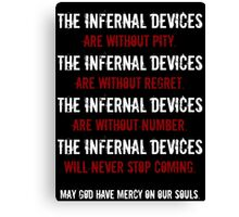 The Infernal Devices. . . Canvas Print