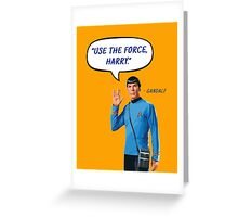 Use the force, Harry Greeting Card