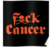 Fuck Cancer Poster