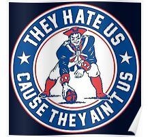 they hate us cause they ain't us  Poster
