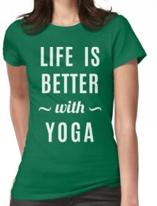 Life Better Yoga Womens Fitted T-Shirt
