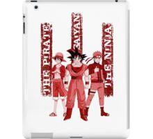 the pirate - the saiyan - the ninja iPad Case/Skin