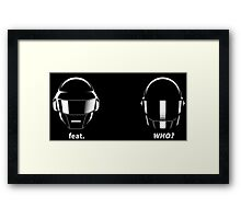 who is favorite with Daft Punk? Framed Print