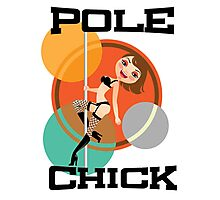 Pole Chick 1 Photographic Print