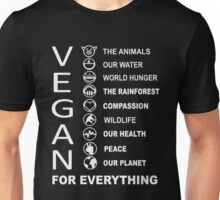 Vegan - Vegan For Everything Unisex T-Shirt