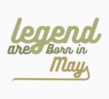 legend are born in may One Piece - Long Sleeve