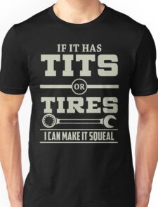 I can make it squeal - Mechanic Hoodie Unisex T-Shirt