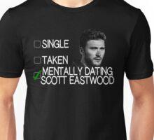 Mentally Dating Scott Eastwood Unisex T-Shirt