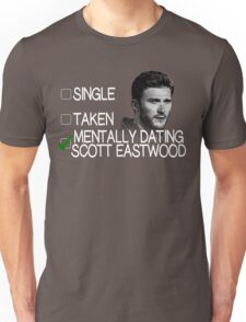 Mentally Dating Scott Eastwood Unisex T-Shirt