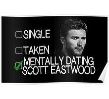 Mentally Dating Scott Eastwood Poster