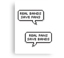 Real Bands, Real Fans Canvas Print