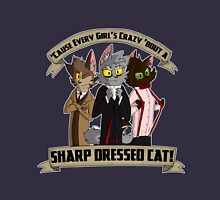 Every Girl's Crazy 'Bout a Sharp Dressed Cat Unisex T-Shirt