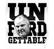 The Unforgettable Mayor Rob Ford of Toronto Poster