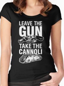 Leave the Gun Take the Cannoli Godfather Movie Quote Women's Fitted Scoop T-Shirt
